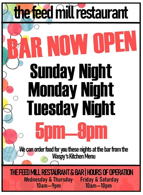 Bar Now Open Sunday Night, Monday Night, Tuesday Night, 5-9
